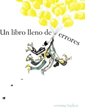 Un Libro Lleno de Errores / The Book of Mistakes