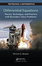 Differential Equations: Theory,Technique and Practice with Boundary Value Problems (Textbooks in Mathematics Book 30)