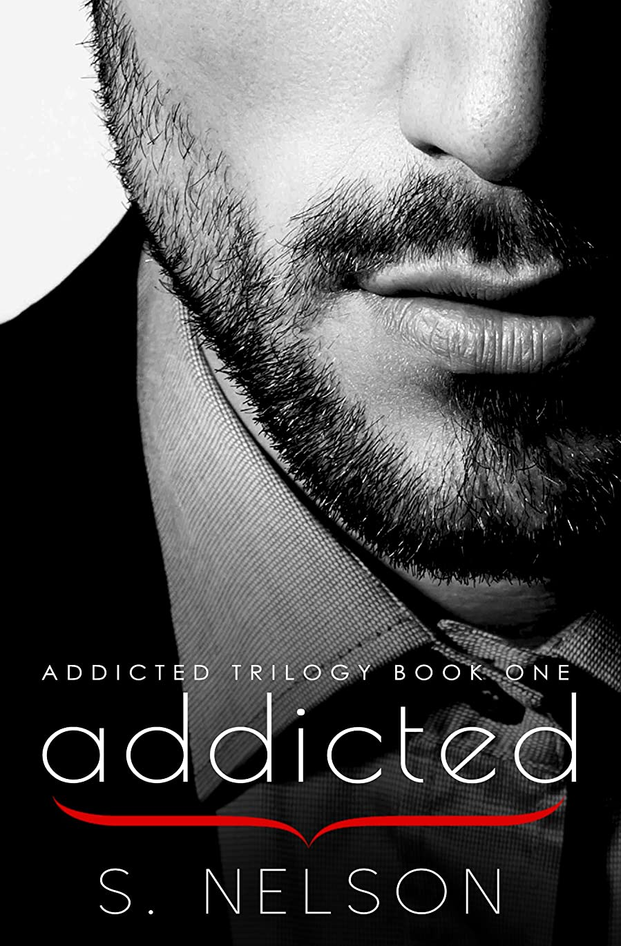 合体アルカトラズ島邪魔するAddicted (Addicted Trilogy Book 1) (English Edition)
