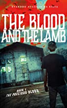 The Blood and the Lamb: The Precious Blood
