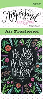 Enjoy It Ampersand Be Silly, Be Honest, Be Kind Air Freshener (New Car Scented)