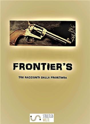 Frontiers : Tre racconti dalla frontiera