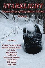StarkLight 4: Speculative Fiction Anthology (StarkLight Anthology) Kindle Edition