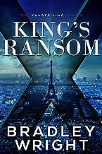 King's Ransom (Alexander King Prequels Book 3)