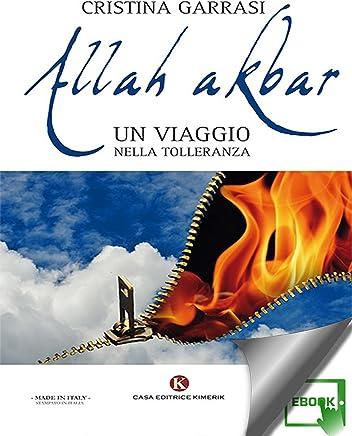 Allah akbar: Un viaggio nella tolleranza