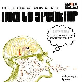 How To Speak Hip - The Do It Yourself Psychoanalysis Kit