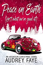 Peace on Earth (isn't what what we're good at): An Assassin Christmas Carol