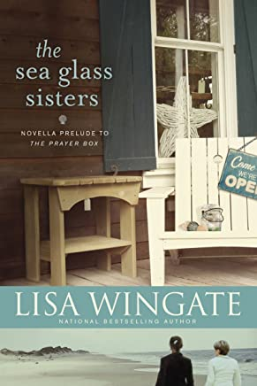 The Sea Glass Sisters: Prelude to The Prayer Box (A Carolina Chronicles) (English Edition)