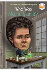 Who Was Marie Curie? (Who Was?) Kindle Edition