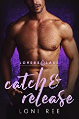 Catch & Release (Lovers Lake) Kindle Edition