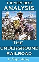 The Underground Railroad - The Very Best Analysis