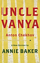 Uncle Vanya (TCG Edition): A new version by Annie Baker
