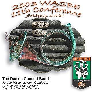 2003 Wasbe Jönköping, Sweden: Danish Concert Band