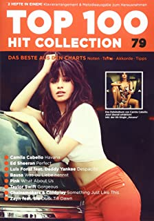 Top 100 Hit Collection 79: 8 Chart Hits: Havana - Perfect - Despacito - Was du Liebe nennst - What About Us - Gorgeous - Something Just Like This - Dusk Till Dawn. Band 79. Klavier / Keyboard.