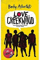 Love, Creekwood - Une novella dans l'univers de LOVE, SIMON (Hors-séries) Format Kindle