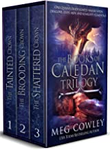 The Books of Caledan Trilogy: (An Epic Fantasy Collection: The Tainted Crown, The Brooding Crown, The Shattered Crown) (Altarea Sagas Book 1)