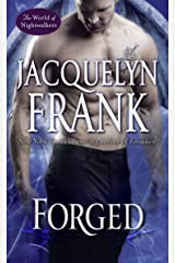 Forged: The World of Nightwalkers Kindle Edition
