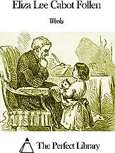 Works of Eliza Lee Cabot Follen