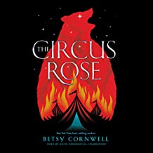 The Circus Rose: Library Edition