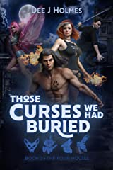 Those Curses We Had Buried: The Four Houses Book 2 Kindle Edition