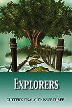 Explorers (Cutter's Final Cut Book 3)
