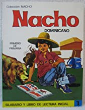 Nacho Dominicano - Silabario y Libro de Lectura Inicial (Syllabary and Initial Reading Book) - Level 1