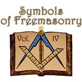 Symbols of Freemasonry Vol. IV