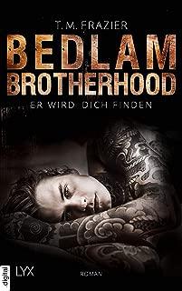 Bedlam Brotherhood - Er wird dich finden (German Edition)