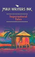 Maui Writers Ink Supernatural Tales