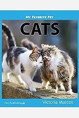 My Favorite Pet: Cats (My Favorite Pets) Kindle Edition