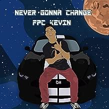 Never Gonna Change [Explicit]
