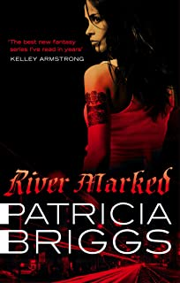 River Marked: Mercy Thompson: Book 6 (English Edition)