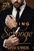 Taming Scrooge: Sweet Holiday Romance (Love for the Holidays Book 1)