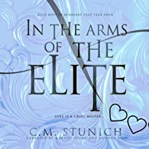 In the Arms of the Elite: A High School Bully Romance (Rich Boys of Burberry Prep, Book 4)