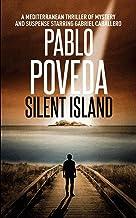 Silent Island: A European thriller of mystery and suspense starring Gabriel Caballero: 2 (Mediterranean crime thriller)