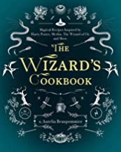 The Wizard's Cookbook: Magical Recipes Inspired by Harry Potter, Merlin, The Wizard..