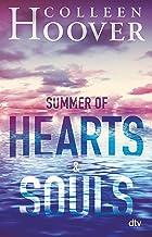 Summer of Hearts and Souls: Mitreißende Sommer-Liebesgeschichte der Bestsellerautorin (German Edition)