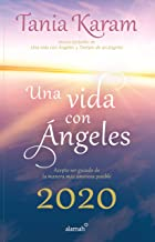 Libro agenda. Una vida con angeles 2020 / A Life With Angels 2020 Agenda (Spanish Edition)