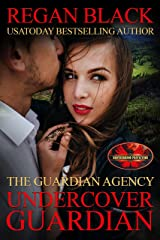 Undercover Guardian: Brotherhood Protectors World (The Guardian Agency) Kindle Edition