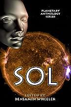 Planetary Anthology Series: Sol (Tuscany Bay's Planetary Anthology Series Book 9)