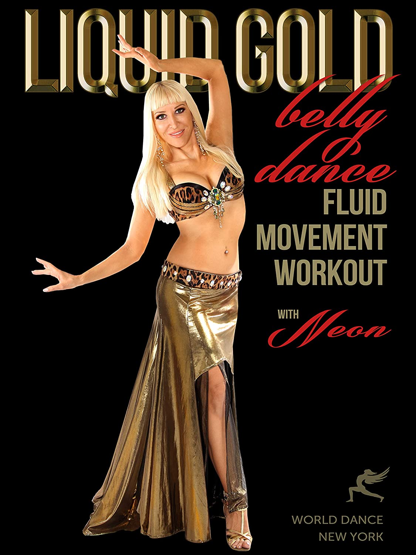 Liquid Gold - Bellydance Fluid favorite Popular Moves Workout :: Neon with beginn