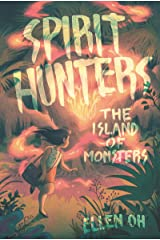 Spirit Hunters #2: The Island of Monsters Paperback