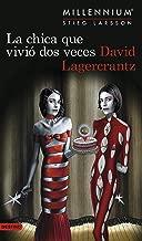 La chica que vivió dos veces (Serie Millennium 6) (Spanish Edition)