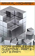 TOGAF 9.2 Sample Exam Questions - Part 2 - Unit 3 (part) (TOGAF Sample Exam Questions) (English Edition)