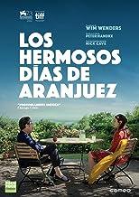 Les beaux jours d'Aranjuez - Los hermosos días de Aranjuez (Non USA Format)