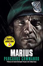 Livres Parcours commando: Préfaces de l'amiral Christophe Prazuck et de Tchéky Karyo ePUB, MOBI, Kindle et PDF