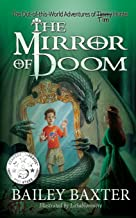 The Mirror of Doom (The Out-of-this-World Adventures of Tim Hunter) (Volume 1)