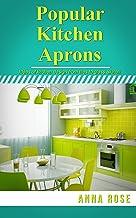 Popular Kitchen Aprons (English Edition)