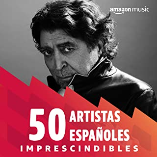 50 artistas españoles imprescindibles