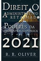 Direito Administrativo Retalhado: Poderes da Administração Pública eBook Kindle